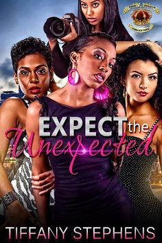 Expect The Unexpected by Tiffany Stephens http://www.amazon.com/dp/B00J84URUM/ref=cm_sw_r_pi_dp_79JEvb0T2DGC0