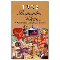 Remember When 1952 Booklet  http://www.retroplanet.com/PROD/22203