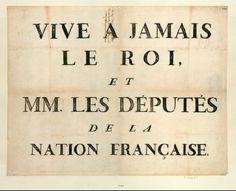 French Revolution Digital Archive: Vive a jamais le Roi, et MM. les deputés de la nation française