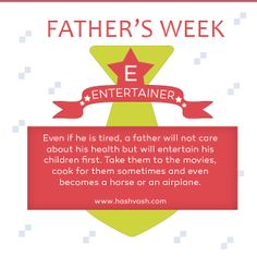 Explaining the letter 'E', from the word FATHER. Celebrating Fathers week.  A Father will always entertain his kids first, no matter how much tired he is..  #fathersday #fathersday2014 #hashvash #india www.hashvash.com Letter E, Fathers, Wish, Tired, How To Become, India, Entertaining, Words, Children