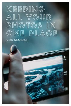 Keep All Your Digital Photos in One Place with MiMedia Cloud #MiMedia ad