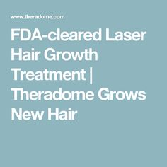 FDA-cleared Laser Hair Growth Treatment | Theradome Grows New Hair