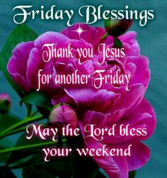 Friday Blessings!!!!!!