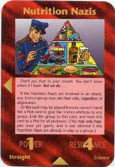 Nutrition Nazis, a Rare Group card from the Assassins expansion set.  Illuminati: New World Order (INWO) is a collectible card game (CCG) that was released in 1995[1] by Steve Jackson Games, based on their original boxed game Illuminati, which in turn was inspired by The Illuminatus! Trilogy. INWO won the Origins Award for Best Card Game in 1997.