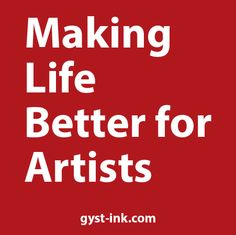Go to this site for tons of information on career resources for artists www.gyst-ink.com #GYSTInk #KarenAtkinson