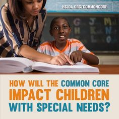 Common Core is leaving millions of children behind | The Unexplored Standards: Common Core's Impact on Special-Needs Education >>