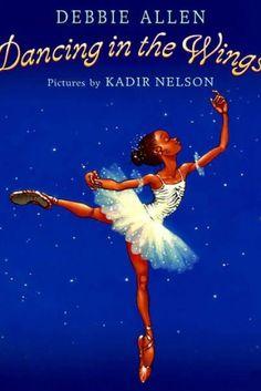 'Dancing in the Wings by Debbie Allen,' Illustrations by Kadir Nelson