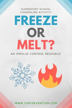 Impulse Control Printable: Melt or Freeze Impulse Control Printable: Melt or Freeze,impulse This impulse control lesson asks students to think through both the impulsive and thoughtful responses to different situations. So many New Year's. Social Emotional Activities, Emotions Activities, Counseling Activities, Social Work Activities, Elementary Counseling, School Counseling, Play Therapy Activities, Learning Activities, Therapy Games