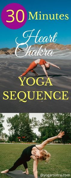 Heart Chakra Yoga Sequence To Open Your Heart Chakra
