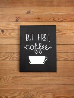 "Hand painted ""But first, coffee"" 11x14 black and white stretched canvas wall art"