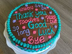 Astonishing Farewell Cake Decorations in Going Away Cake For My Coworker Goodbye Cake, Goodbye Party, Cake Cookies, Cupcake Cakes, Cupcakes, Going Away Cakes, Farewell Cake, Retirement Cakes, Retirement Ideas