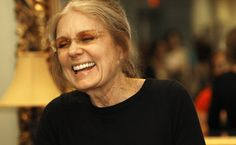 Gloria Steinhem--good article to read.   I respect the founder of Ms. magazine!