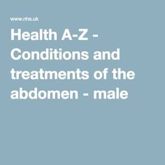 Health A-Z - Conditions and treatments of the abdomen - male