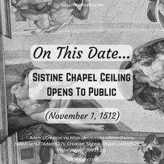 """""""On This Date → Sistine Chapel Ceiling Opens To Public (November Sistine Chapel Ceiling, On This Date, November, Public, Dating, Twitter, Movie Posters, November Born, Quotes"""