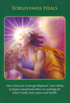 The forgiveness heals card is from the Archangel Raphael Healing Oracle Cards by Doreen Virtue Reiki, Archangel Raphael, I Believe In Angels, Doreen Virtue, Angel Cards, Oracle Cards, Spirit Guides, Card Reading, Forgiveness
