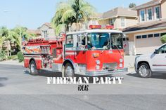 Fireman Party Ideas,