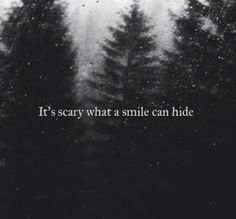 Or a text, or an action, or anything really. If you only knew that I smile even when the razor blade is applied to my skin, you might feel bad