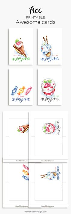 You're awesome   printable cards   birthday   celebration   party   cake   ice cream   candy   dessert  