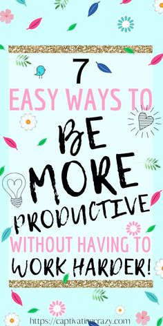 7 Incredibly Easy Ways To Get More Done Without Having To Work Harder! These best 7 productivity tips will help you learn how to be productive and work smarter, not harder! #productivity #productivitytips #worksmarternotharder #worksmarter Stress Management Activities, Time Management Tips, Psychology Programs, Feeling Frustrated, How To Stop Procrastinating, Leadership Roles, Self Development, Personal Development, School Psychology