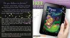 Piper and the Pixie   a new children     s illustrated chapter book on Amazon  Piper is worried her broken leg won     t heal before the swim team tryouts