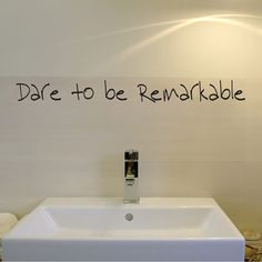 """""""Dare to be Remarkable"""". Boys bathroom idea that I'm in love with and only $10!"""