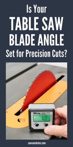 Is your table saw alignment properly set? Setting your table saw blade angle with a digital angle gauge is easy, precise, eliminates guesswork and ensures precision cuts every time. #tablesaw #woodworkingtools #woodworkingtips