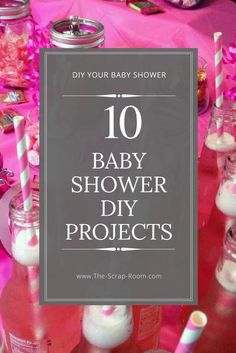 DIY Baby Shower Tips, Tutorials, favor gifts and games!