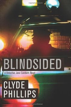 Apr/6 #Kindle #eBook Daily #Deal Blindsided (The Detective Jane Candiotti Series Book 2) by Clyde Phillips #Serial #Killers #Crime #Fiction #Mystery #Thriller #Suspense #HardBoiled #ebooks #book #books #deals #AD