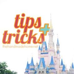 tips and tricks for a disney vacation