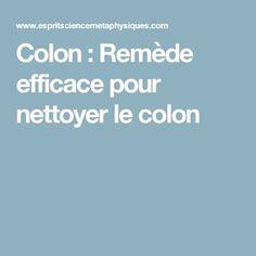 Colon : Remède efficace pour nettoyer le colon