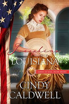 Josephine: Bride of Louisiana (American Mail-Order Brides Book 18) by Cindy Caldwell http://www.amazon.com/dp/B017HFHSV4/ref=cm_sw_r_pi_dp_Hafzwb0DQAZST