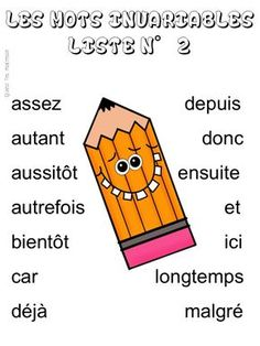 Quand t'es maicresse, tu cherches des listes de mots invariables (liste 2) French Expressions, Teaching French, Preschool, Words, Cycle 2, Montessori, Children, Plural Of Nouns, French Class