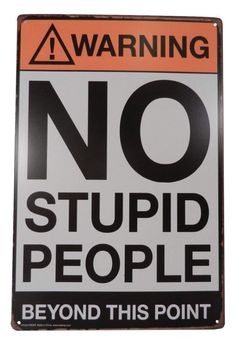 Strosportsandtech Warning No Stupid People Funny Tin Sign Bar Pub Garage Diner Cafe Home Wall Decor Home. title: Strosportsandtech Warning No Stupid People Funny Tin Sign Bar Pub Garage Diner Room Posters, Poster Wall, Poster Prints, Small Wall Decor, Home Wall Decor, Room Decor, Bedroom Wall Collage, Photo Wall Collage, Funny Signs For Work