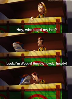 Toy Story I always laugh at this part!