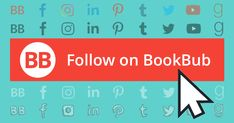 Get more BookBub followers by adding a BookBub follow button or icon to your author website! Download these buttons and social media icon sets here.