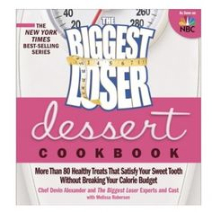 The Biggest Loser Dessert Cookbook $14.95 #BiggestLoser