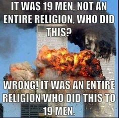 And the rest!!!... who since 9/11, have used religious ideology (all denominations) to do despicably cruel, evil, destructive acts towards their fellow human beings. #Better off without religion - #Evolve into humanism