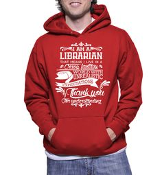 I Am A Librarian That Means I Live In A Crazy Fantasy Hoodie