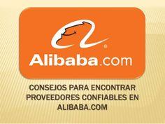 Consejos para encontrar proveedores confiables en Alibaba   Para mayor información visita: http://ferias-internacionales.com/blog/consejos-para-encontrar-proveedores-confiables-en-alibaba/