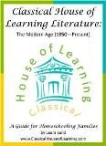 Welcome to Classical House of Learning!    A place for FREE classical literature guides following a 4-year history cycle.