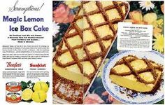 Borden's Eagle Brand Condensed Milk/Sunkist Fresh Lemons: Magic Lemon Ice Box Cake — 1956 – Retro Adverto Retro Recipes, Milk Recipes, Vintage Recipes, Dessert Recipes, Vintage Food, Retro Food, Vintage Ads, Vintage Tiki, Vintage Kitchen
