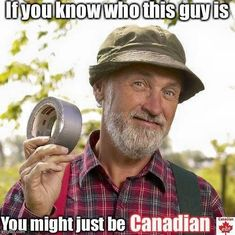 Know of Red Green, that wacky Canadian Handyman show? No, well take a gander at some funny clips, quips, and duct tape accessories. Canadian Things, I Am Canadian, Canadian History, Canadian Humour, Canadian Bacon, Canadian Artists, The Red Green Show, Meanwhile In Canada, Encouragement