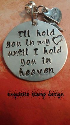 Find Exquisite Stamp Design on Facebook! This item can be found in my etsy store also! https://www.etsy.com/listing/121669843/ill-hold-you-in-my-heart-until-i-hold