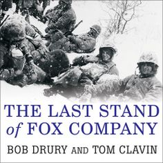 "Bob Drury's #Military #History ""The Last Stand of Fox Company"" is part of a special publisher's #Sale thru 1/12. Sample the audio here: http://amblingbooks.com/books/view/the_last_stand_of_fox_company"