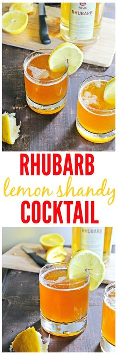 and refreshing RHUBARB lemon shandy cocktail is spiked with RHUBARB ...