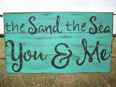 Beach Decor Sign / The Sand The Sea You & by TheCrickettyCottage