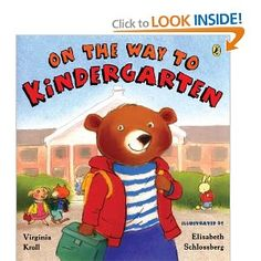 """ On the Way to Kindergarten"" by Virginia Kroll  (first day book)"