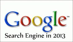How Google Search Engine Works in 2013