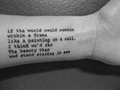 20 Meaningful Tattoo Quotes and Sayings -I like the location and font.