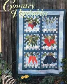 Country Vegetables Quilt Pattern Pieced/Applique KB